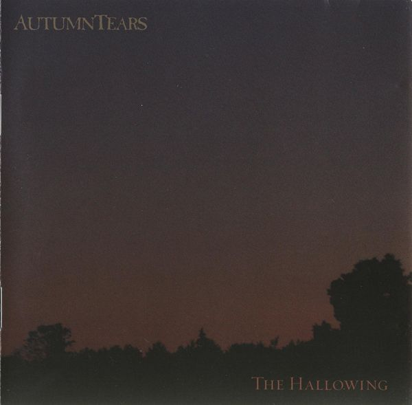 Autumn Tears - The Hallowing