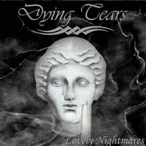 Dying Tears - Lovely Nightmares