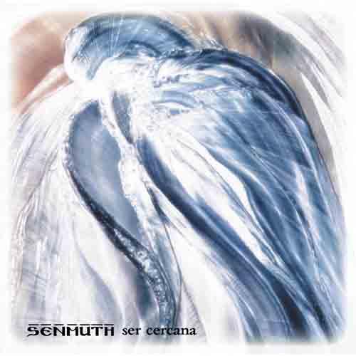 Senmuth - Ser Cercana