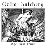 Calm Hatchery - The First Dream