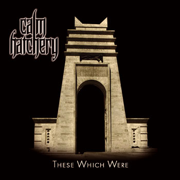 Calm Hatchery - These Which Were