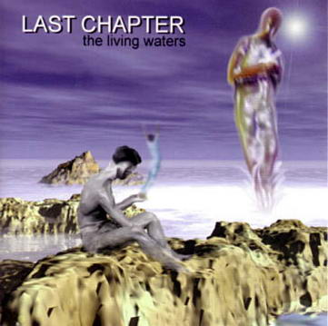 Last Chapter - The Living Waters