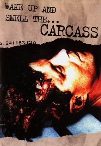 Carcass - Wake Up and Smell the Carcass - Encyclopaedia