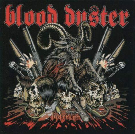 Blood Duster - Lyden nå