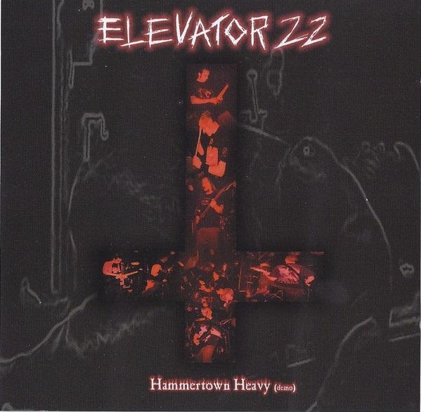 Elevator 22 - Hammertown Heavy