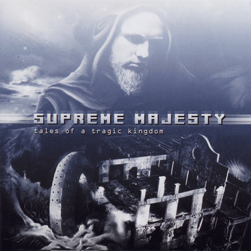 Supreme Majesty - Tales of a Tragic Kingdom