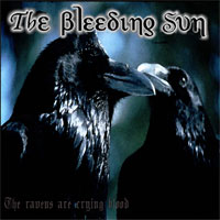 The Bleeding Sun - The Ravens Are Crying Blood Again