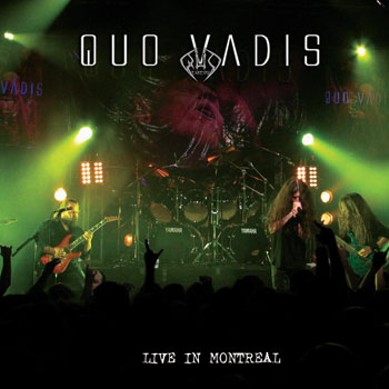 Quo Vadis - Live in Montreal