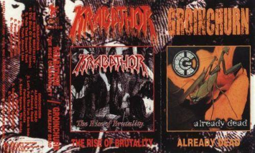 Krabathor / Groinchurn - The Rise of Brutality / Already Dead