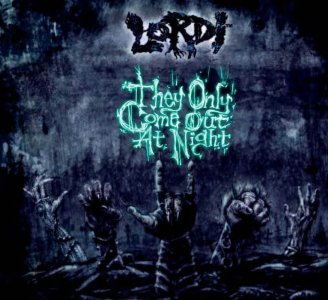 Lordi - They Only Come Out at Night