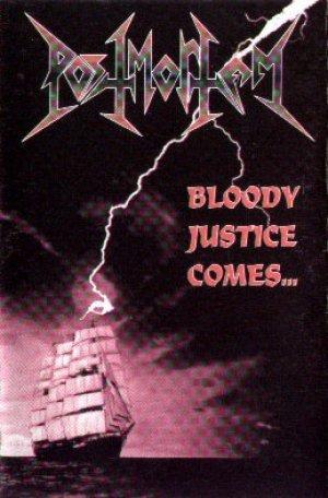 Postmortem - Bloody Justice Comes...