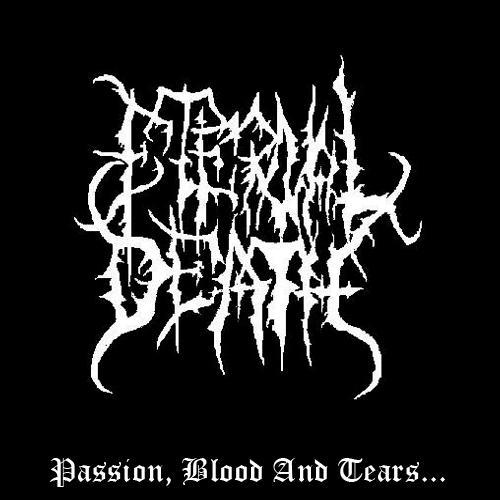 Eternal Death - Passion, Blood and Tears...