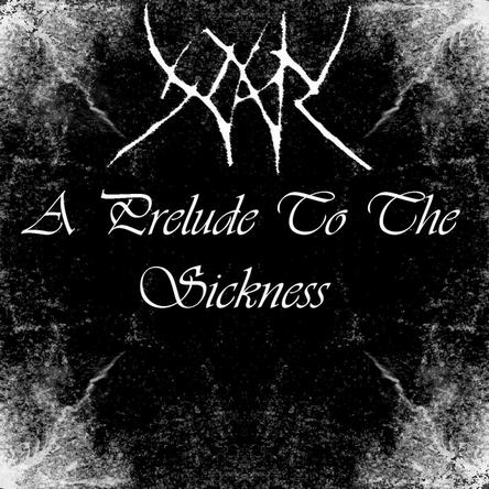 Yhdarl - A Prelude to the Sickness