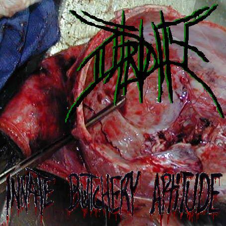 Putridity - Innate Butchery Aptitude