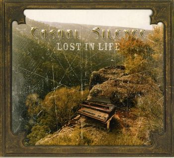 Casual Silence - Lost in Life