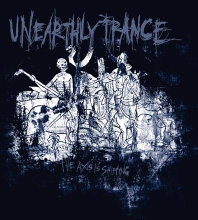 Unearthly Trance - The Axis Is Shifting