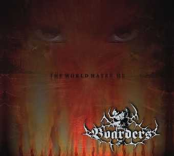 Boarders - The World Hates Me