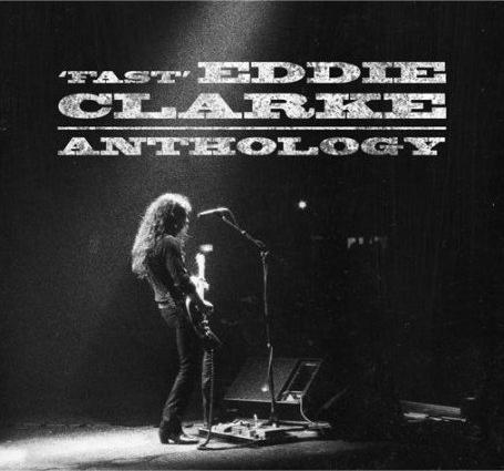 Fast Eddie Clarke - 'Fast' Eddie Clarke - Anthology