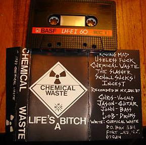 Chemical Waste - Life's a Bitch