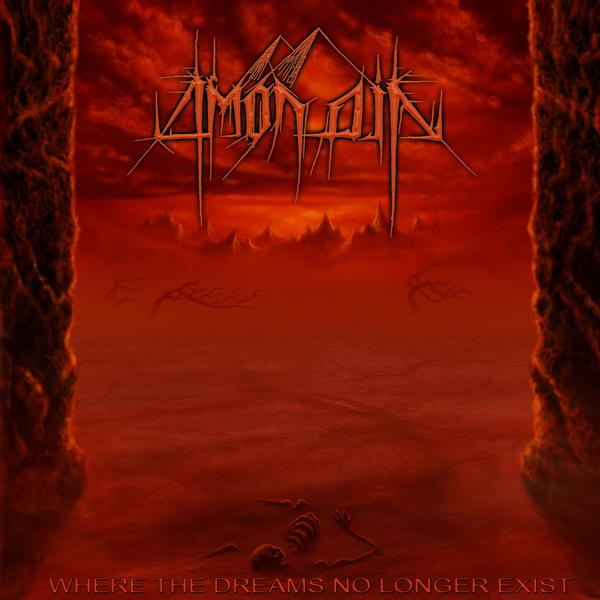 Amon Din - Where the Dreams No Longer Exist