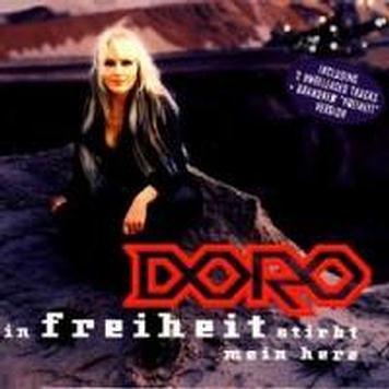Doro - In Freiheit stirbt mein Herz