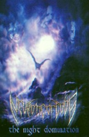 NEOUROTIC OF GODS - The Night Domination (2002)