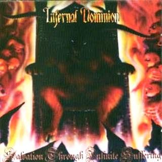 Infernal Dominion - Salvation Through Infinite Suffering