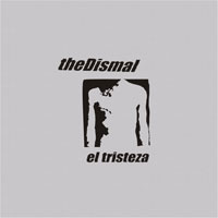 Dismal - El tristeza
