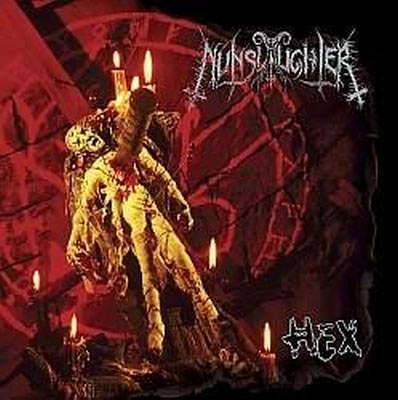 Nunslaughter - Hex