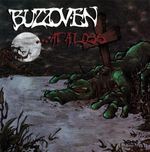 Buzzov•en - ...at a Loss