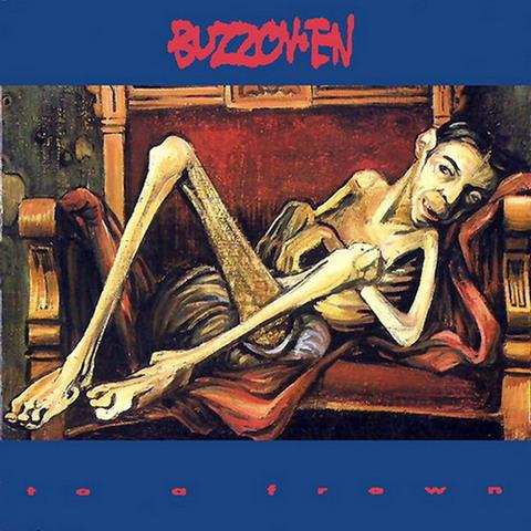 Buzzov•en - To a Frown