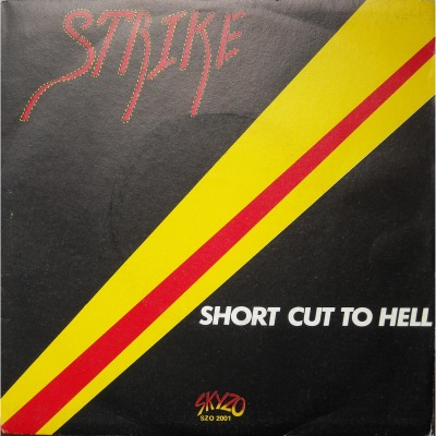 Strike - Short Cut to Hell