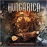 Hungarica - Nem keresek új hazát