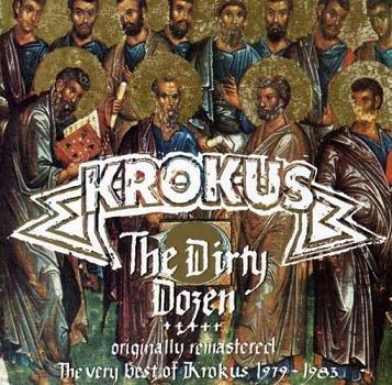 Krokus The Dirty Dozen Encyclopaedia Metallum The