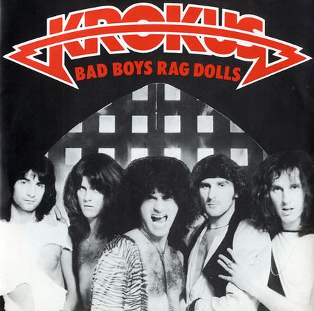 Krokus - Bad Boys Rag Dolls