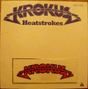 Krokus - Heatstrokes