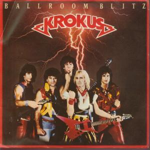 Krokus - Ballroom Blitz