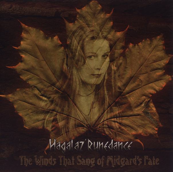 Hagalaz' Runedance - The Winds That Sang of Midgard's Fate