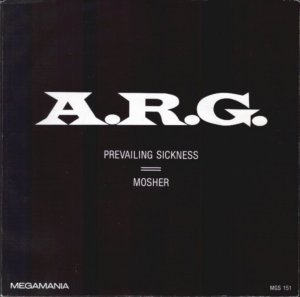 A.R.G. - Prevailing Sickness