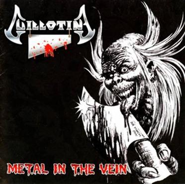 Guillotine - Metal in the Vein