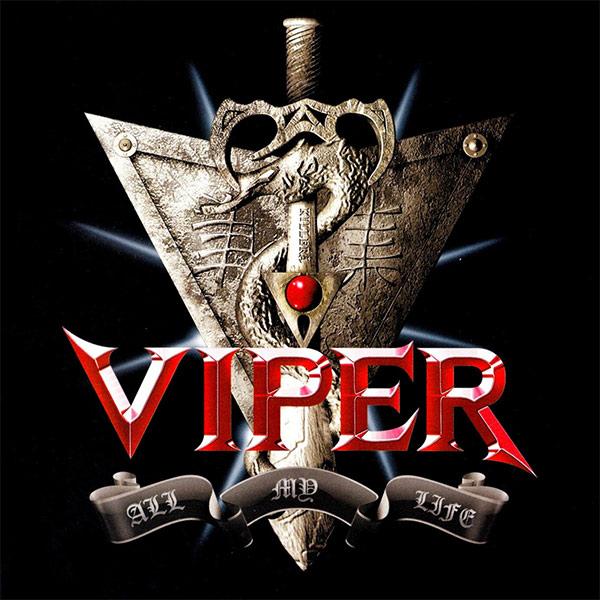 Viper - All My Life