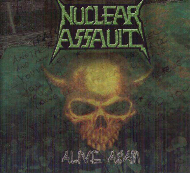 Nuclear Assault - Alive Again