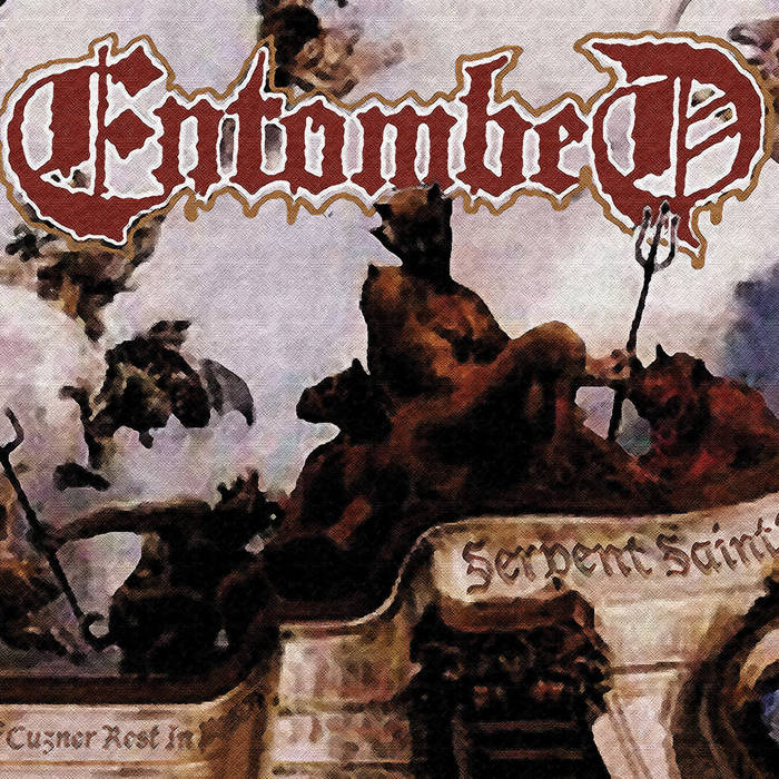 Entombed - Serpent Saints - The Ten Amendments