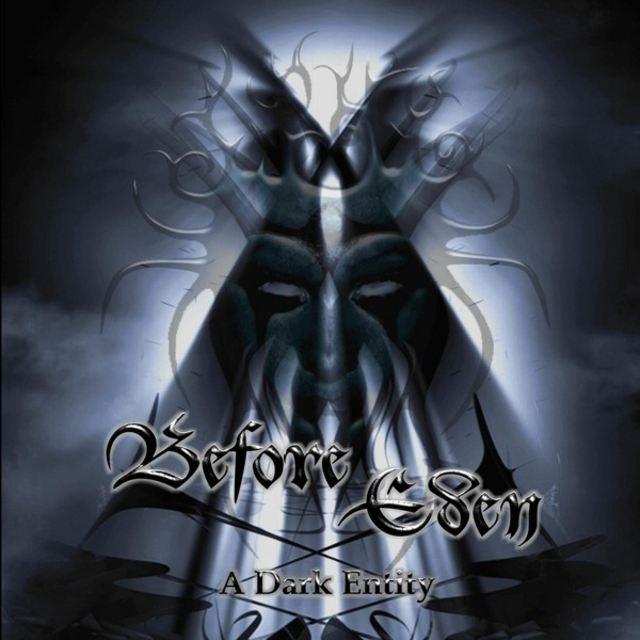Before Eden - A Dark Entity