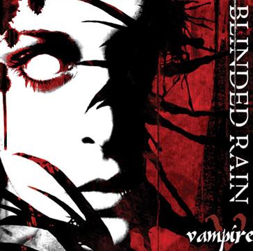 Blinded Rain - Vampire