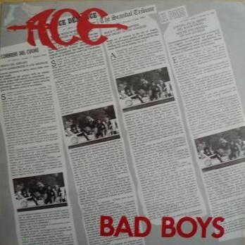 Ace - Bad Boys