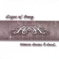 Lapse of Irony - Between Dreams and Dread