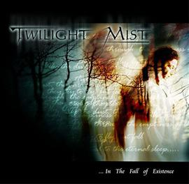 Twilight Mist - ...in the Fall of Existence
