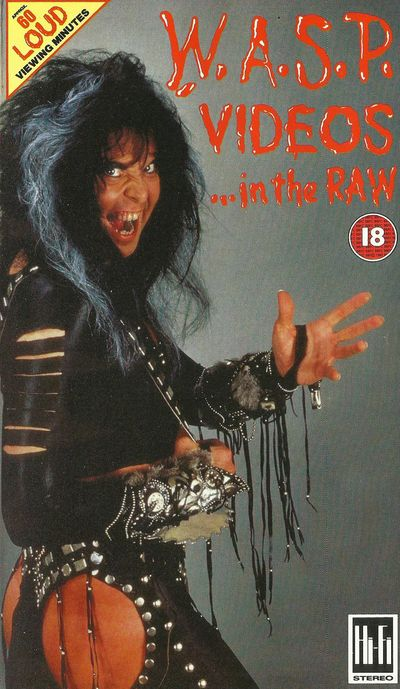W.A.S.P. - Videos in the Raw