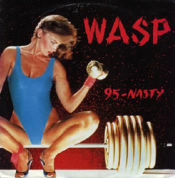 W.A.S.P. - 95-Nasty